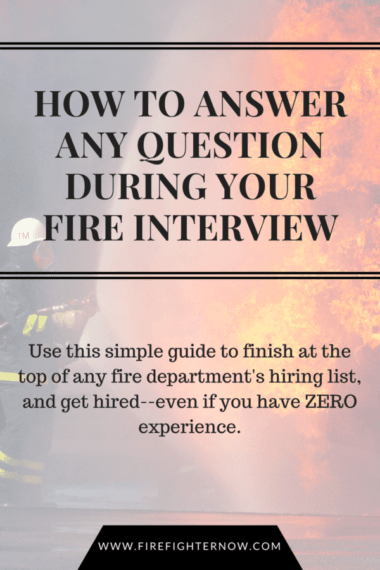 4 questions you'll get in a firefighter job interview - FirefighterNOW